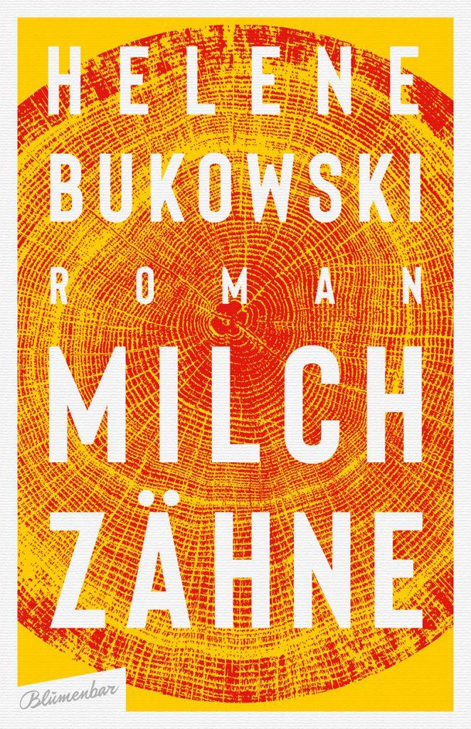 Milchzähne Bukowski