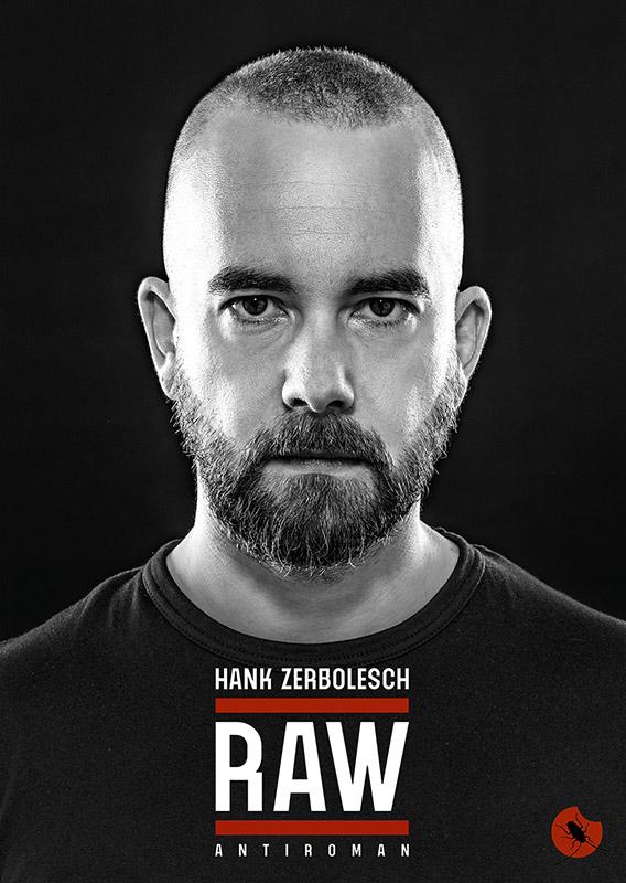 RAW – Hank Zerbolesch