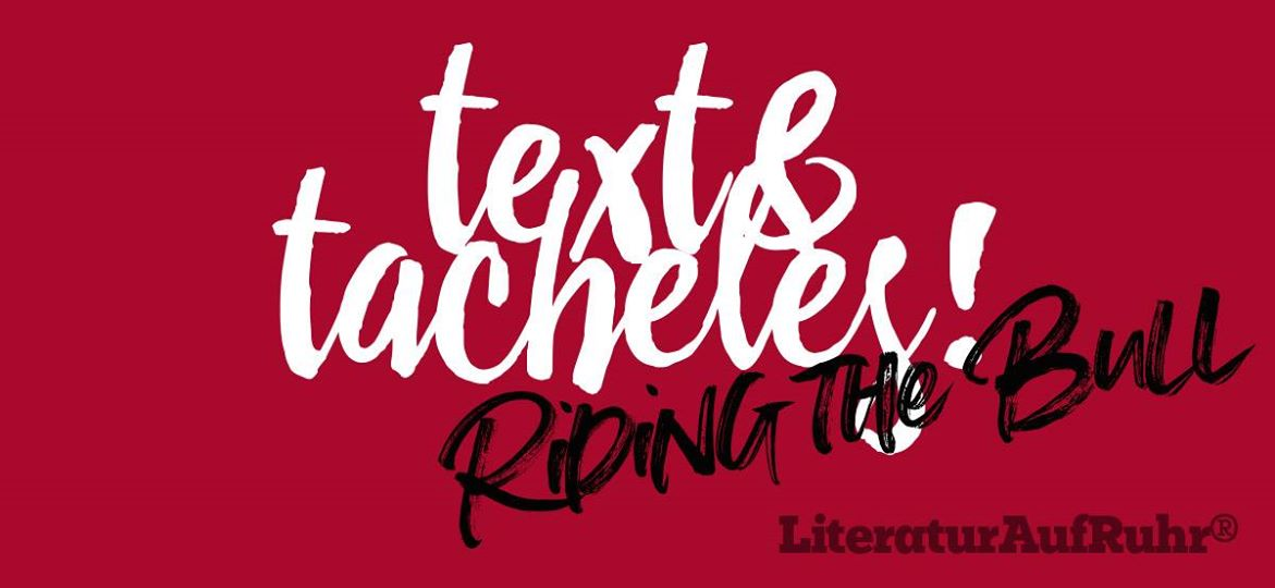 text & tacheles - literaturaufruhr